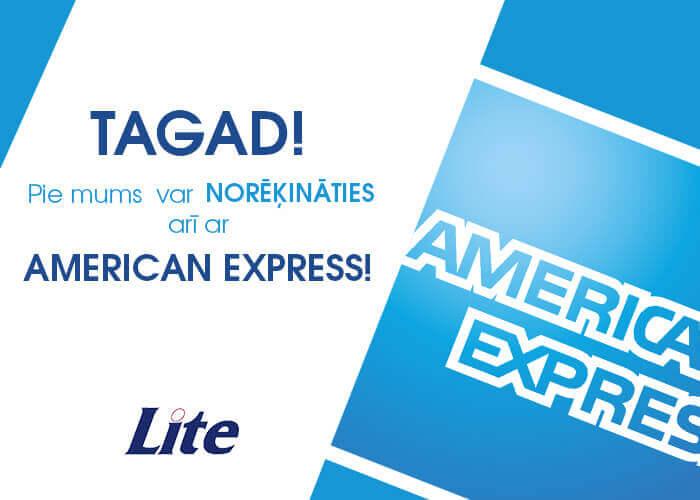 pie mums var norēķināties ar American Express kartēm